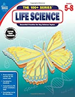 Carson-Dellosa Life Science Workbook, Grades 5-8 (The 100+ Series
