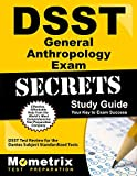DSST General Anthropology Exam Secrets Study Guide: DSST Test Review for the Dantes Subject Standardized Tests