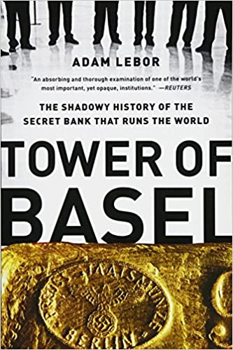 The Shadowy History of the Secret Bank that Runs the World Tower of Basel