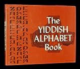 The Yiddish Alphabet Book, Frederica Postman, 1557740291