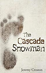 The Cascade Snowman (The Inglewood Chronicles Book 0)