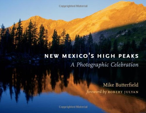 New Mexico's High Peaks: A Photographic Celebration