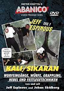 Jeff Espinous: Kali Sikaran Vol. 1: Throws, grappling, groundfighting, englis... [Edizione: Gran Bretagna]