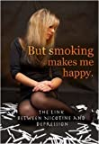 But Smoking Makes Me Happy, David Hunter, 1422208109