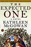 The Expected One: A Novel (Magdalene Line)