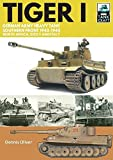 Tiger I: German Army Heavy Tank, Southern Front, North Africa, Sicily and Italy, 1942–1945 (TankCraft)