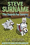 Steve Surname: The Search For Jeremy: Non illustrated edition (The Steve Surname Adventures) (Volume 3)