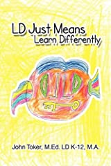 LD Just means Learn Differently Hardcover