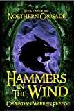 Hammers in the Wind (Book One of the Northern Crusade)