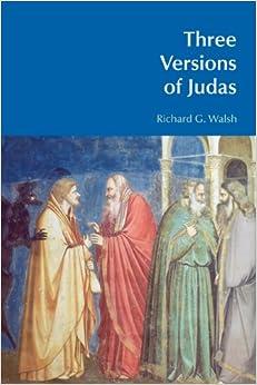 Three Versions of Judas (BibleWorld)
