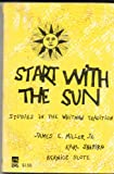img - for Start with the Sun: Studies in the Whitman Tradition book / textbook / text book