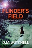 Flinder's Field, D. M. Mitchell, 1494855828