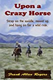 img - for Upon A Crazy Horse book / textbook / text book