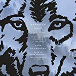 American Wolf: A True Story of Survival and Obsession in the West | Nate Blakeslee