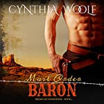 Mail Order Baron: The Brides of Tombstone, Book 3 | Cynthia Woolf