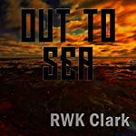 Out to Sea: Festival of Hues | R. W. K. Clark