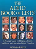 The ADHD Book of Lists, Sandra F. Rief, 078796591X