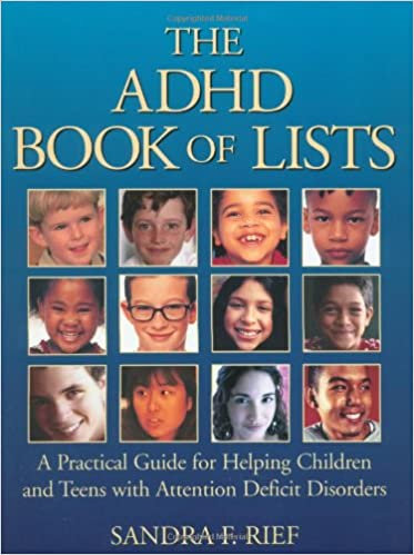 The Adhd Book Of Lists A Practical Guide For Helping Children And