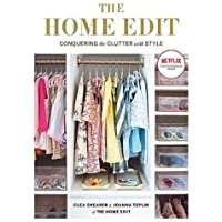 The Home Edit: Conquering the clutter with style: A Netflix Original Series
