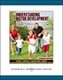 img - for Understanding Motor Development: Infants, Children, Adolescents, Adults by Gallahue David L. Ozmun John C. Goodway Jacqueline D. (None) Paperback book / textbook / text book