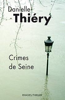 Crimes de Seine, Thiéry, Danielle