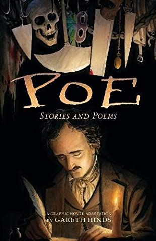 Poe: Stories and Poems: A Graphic Novel Adaptation by Gareth Hinds (The Death Pit)