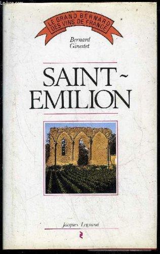 Saint-Emilion (Le Grand Bernard des vins de France) (French Edition) (Saint Emilion Grand)