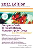 Complete Guide to Prescription and Nonprescription Drugs 2011, H. Winter Griffith, 0399536205