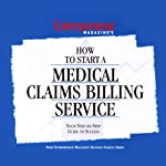 How to Start a Medical Claims Billing Service | Entrepreneur Magazine
