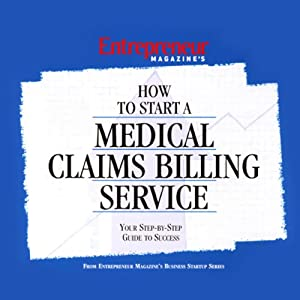 How to Start a Medical Claims Billing Service Audiobook