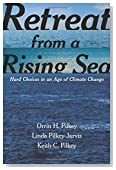 Retreat from a Rising Sea: Hard Choices in an Age of Climate Change