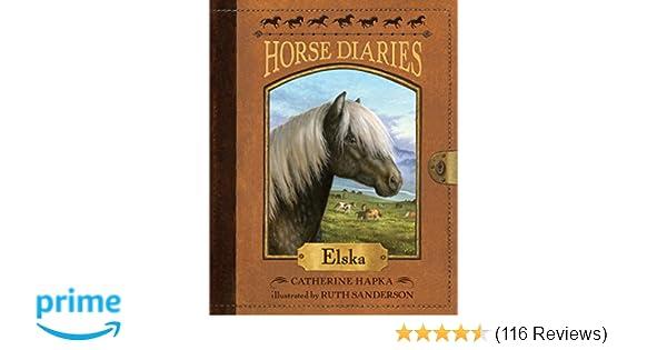 Horse Diaries #1: Elska: Catherine Hapka, Ruth Sanderson