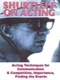 Shurtleff On Acting - Acting Techniques for Communication & Competition, Importance, Finding the Events