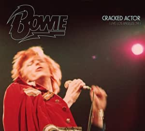 Cracked Actor (Live Los Angeles '74)(Limited Edition Digipak)