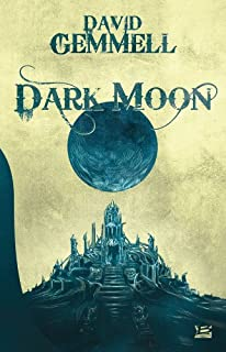 Dark moon, Gemmell, David