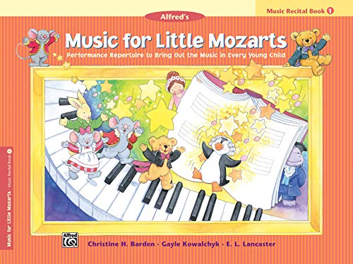 Music for Little Mozarts Recital Book, Bk 1: Performance Repertoire to Bring Out the Music in Every Young Child