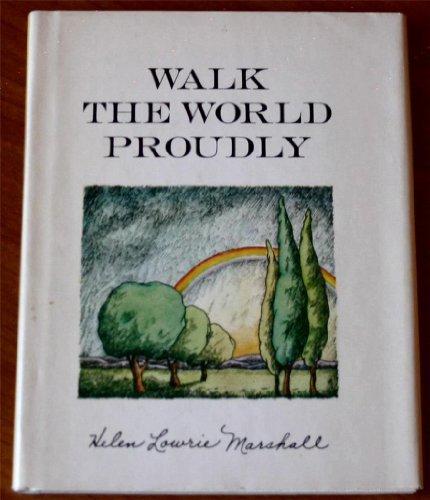 Walk the world proudly