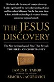 img - for The Jesus Discovery: The New Archaeological Find That Reveals the Birth of Christianity book / textbook / text book