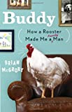 Buddy, Brian McGrory, 0307953068