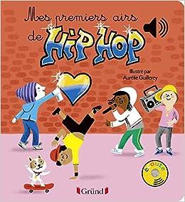 Book's Cover of Mes premiers airs de Hip-Hop (Français) Relié – 12 octobre 2017