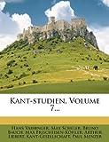 Kant-Studien, Volume 7..., Hans Vaihinger and Max Scheler, 1271166305