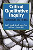 img - for Critical Qualitative Inquiry: Foundations and Futures book / textbook / text book