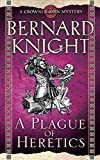 A Plague of Heretics by Bernard Knight front cover