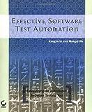 Effective Software Test Automation, Kanglin Li and Mengqi Wu, 0782143202