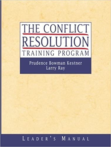 Book The Conflict Resolution Training Program: Leader's Manual by Prudence B. Kestner (2002-01-09)
