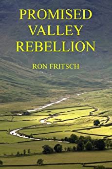 Promised Valley Rebellion by [Fritsch, Ron]