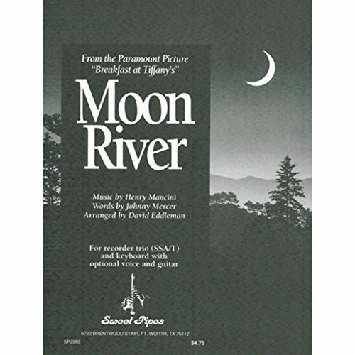 Moon River - For Recorder Trio and Keyboard with Optional Voice and Guitar by Westco