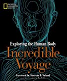 img - for Incredible Voyage: Exploring the Human Body (National Geographic) by National Geographic Society (1998-09-10) book / textbook / text book