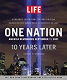 img - for LIFE One Nation: America Remembers September 11, 2001, 10 Years Later book / textbook / text book