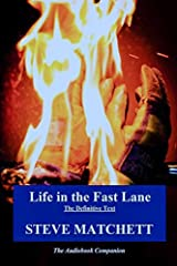 Life in the Fast Lane: The Definitive Text & Audiobook Companion Paperback